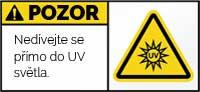 Pozor UV záření, nedívejte se přímo do světla